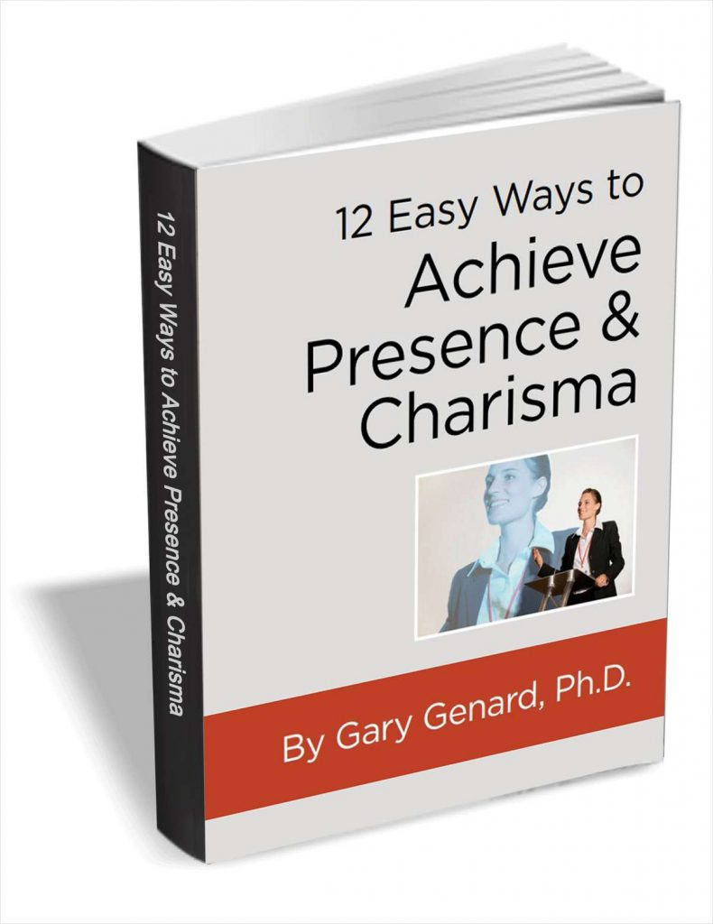 achieve presence and charisma