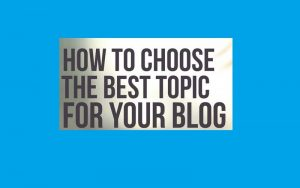 How to select a profitable blog topic that attracts traffic