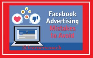 Mistakes to Avoid When Using Facebook for Advertisement