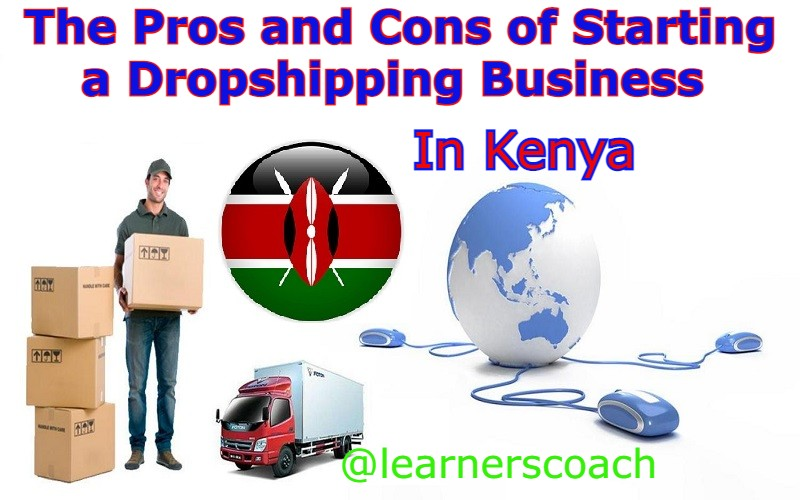 pros and cons of dropshipping in Kenya