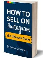 How to Sell on Instagram The Ultimate Guide